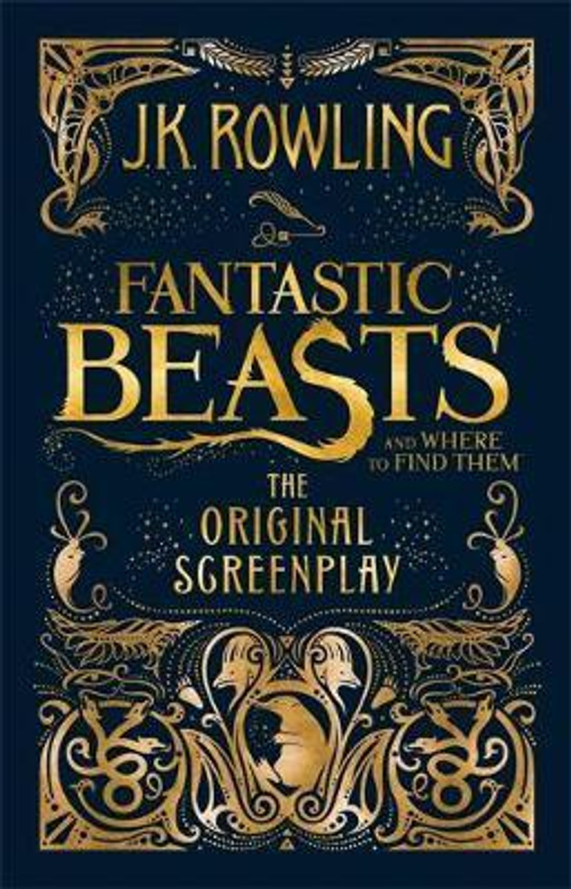 Fantastic Beasts and Where to Find Them : The Original Screenplay (Hardback)