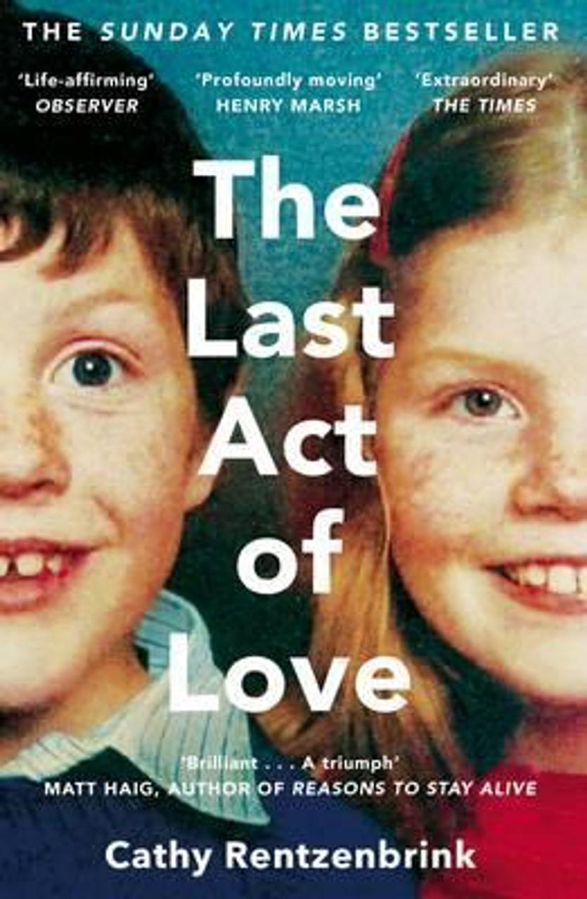 Rentzenbrink, Cathy / The Last Act of Love