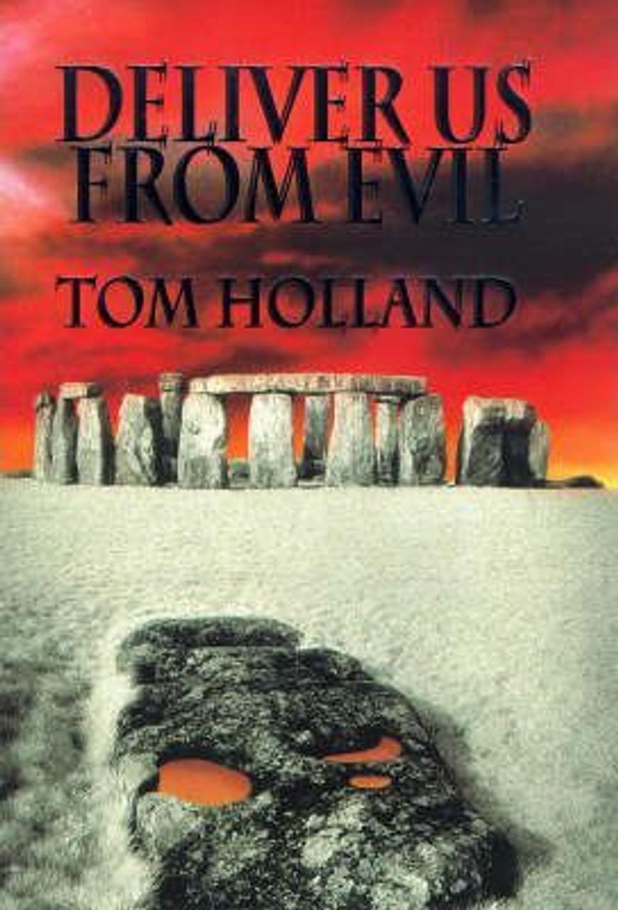 Holland, Tom / Deliver Us from Evil (Large Hardback)