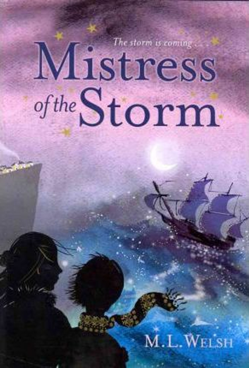 Welsh, Melanie / Mistress of the Storm (Large Hardback)