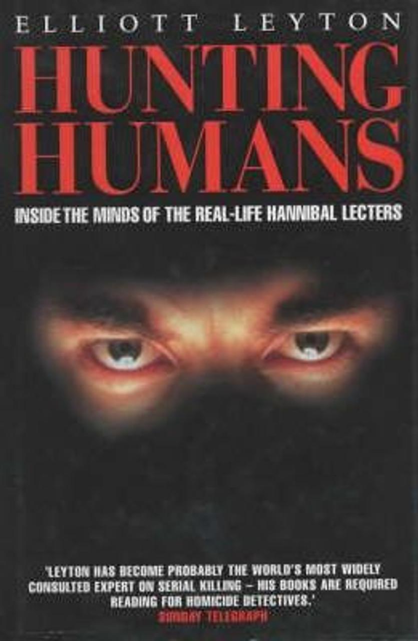 Leyton, Elliott / Hunting Humans (Large Hardback)