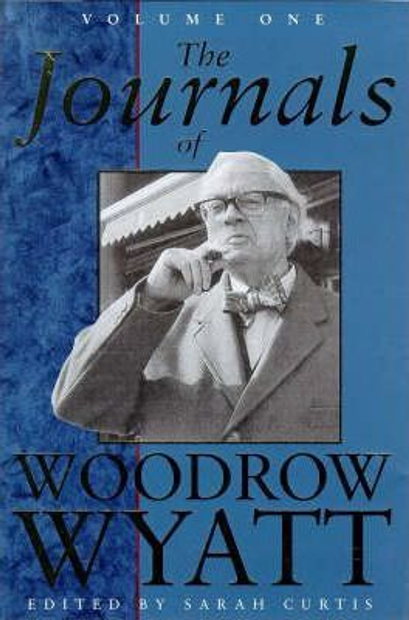 Wyatt, Woodrow / The Journals of Woodrow Wyatt (Large Hardback)