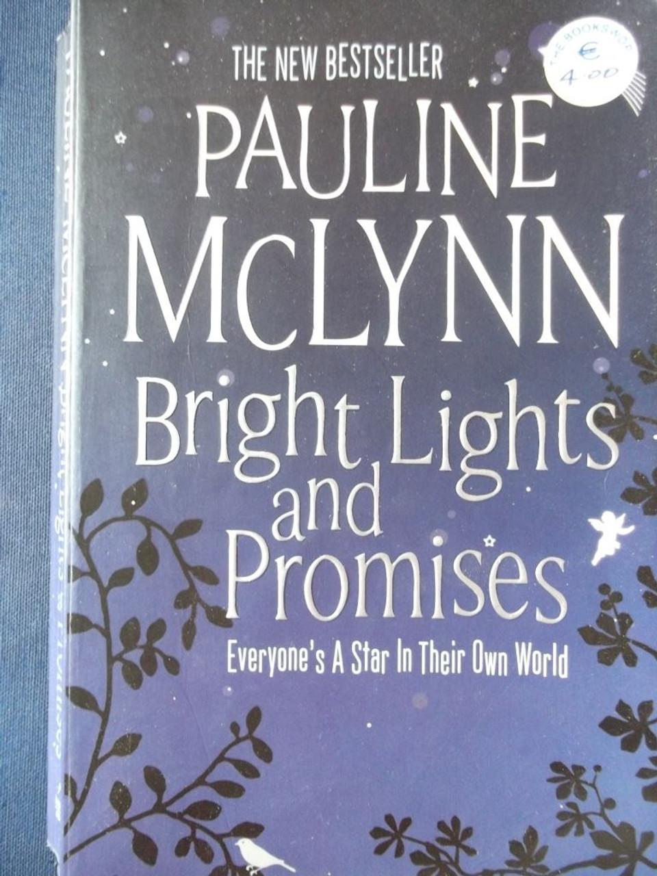 McLynn, Pauline / Bright Lights and Promises