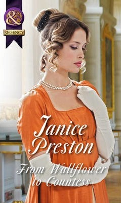 Mills & Boon / Regency / From Wallflower to Countess