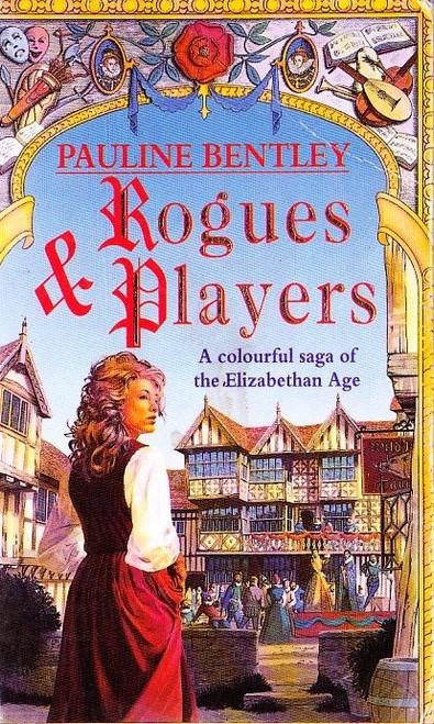 Bentley, Pauline / Rogues & Players