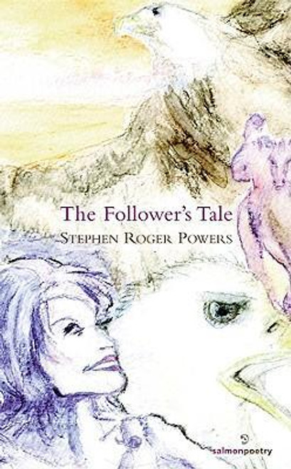 Powers, Stephen Roger - The Follower's Tale - SIGNED & Dedicated - PB - Poetry  - 2009