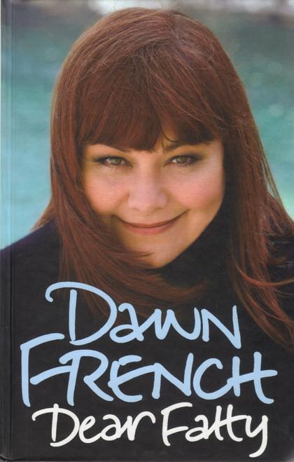 French, Dawn / Dear Fatty