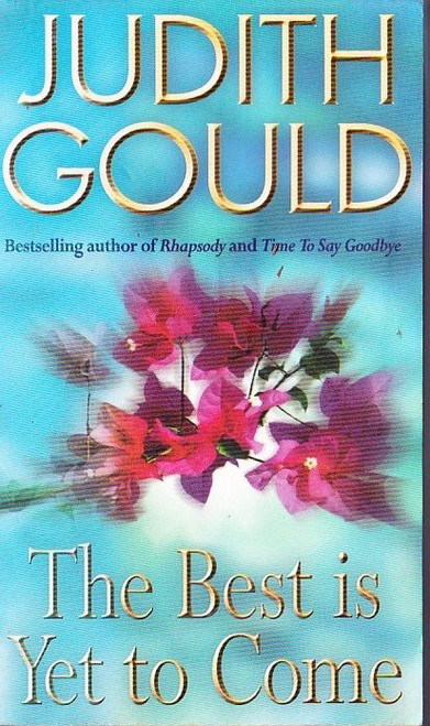 Gould, Judith / The Best is Yet to Come
