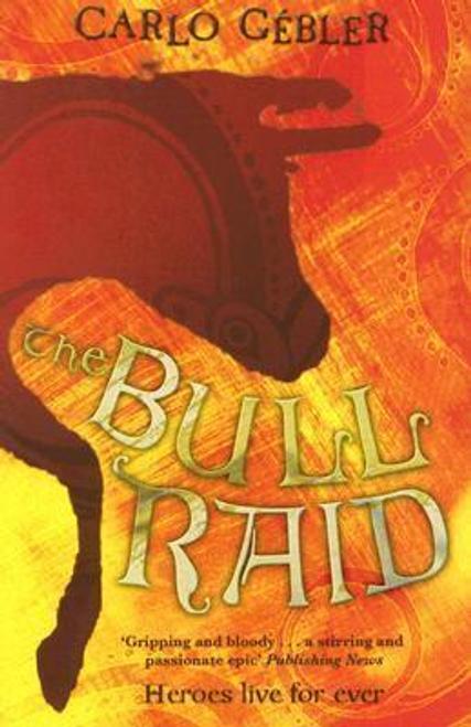 Gebler, Carlo / The Bull Raid
