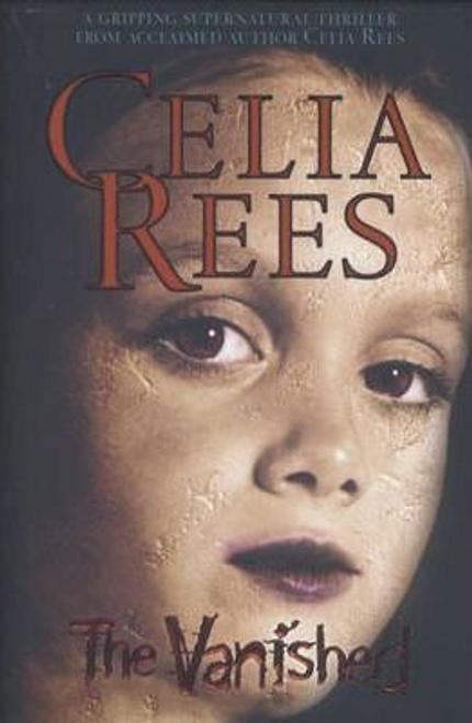 Rees, Celia / The Vanished