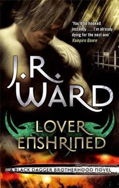 Ward, J. R. / Lover Enshrined : Number 6 in series