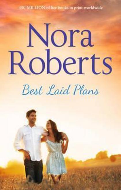 Roberts, Nora / Best Laid Plans