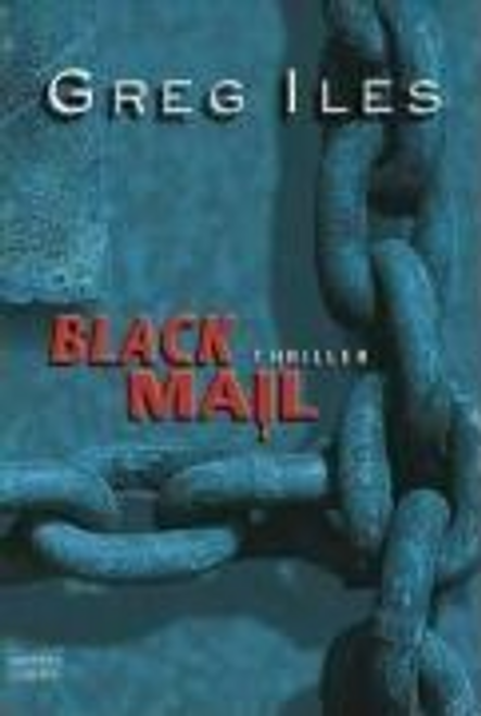 Iles, Greg / Blackmail