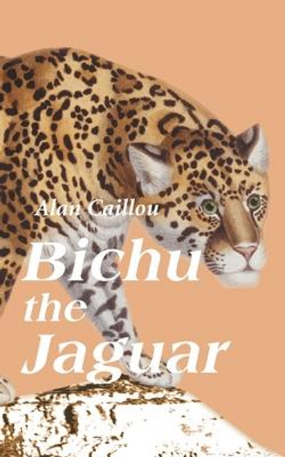 Caillou, Alan / Bichu the Jaguar