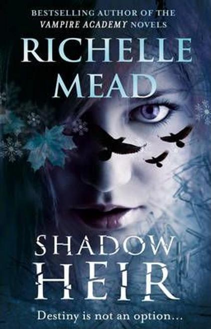 Mead, Richelle / Shadow Heir (Dark Swan 4)