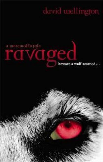 Wellington, David / Ravaged : Number 2 in series