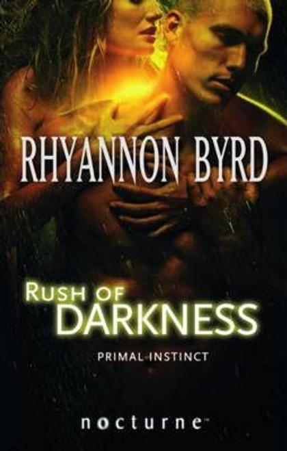 Byrd, Rhyannon / Rush of Darkness
