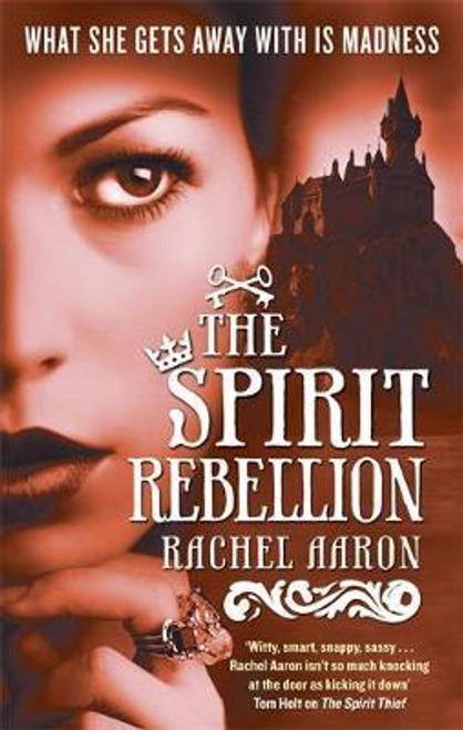 Aaron, Rachel / The Spirit Rebellion