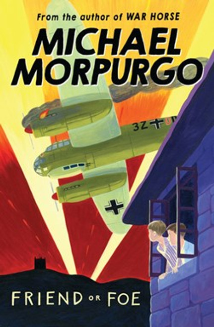 Morpurgo, Michael - Friend or Foe - PB - BRAND NEW - (2017) - Originally 1977