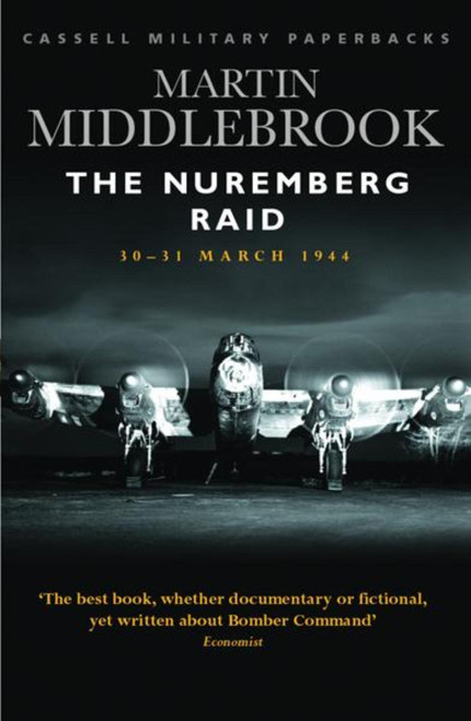 Middlebrook, Martin - The Nuremberg Raid 30-31 March 1944 - PB - WW2