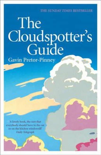 Pretor-Pinney, Gavin - The Cloudspotter's Guide - PB - Weather - 2006