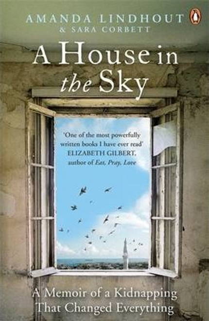 Lindhout, Amanda / A House in the Sky