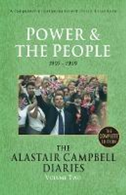 Campbell, Alastair / The Alastair Campbell Diaries: Volume Two: Power and the People
