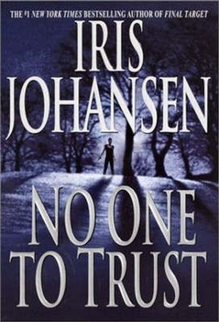 Johansen, Iris / No One to Trust