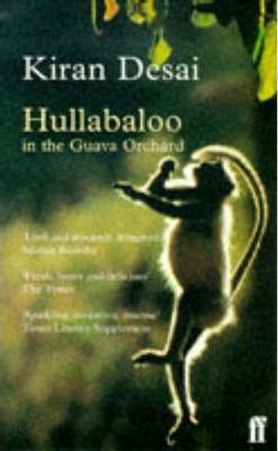 Desai, Kiran / Hullabaloo in the Guava Orchard
