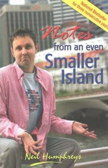 Humphreys, Neil / Notes from an Even Smaller Island