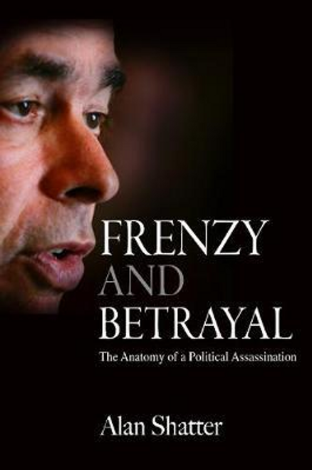 Shatter, Alan / Frenzy and Betrayal (Large Paperback)