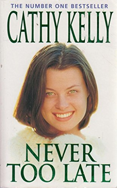 Kelly, Cathy / Never Too Late (Large Paperback)
