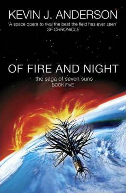 Anderson, Kevin J. / Of Fire and Night (Large Paperback)
