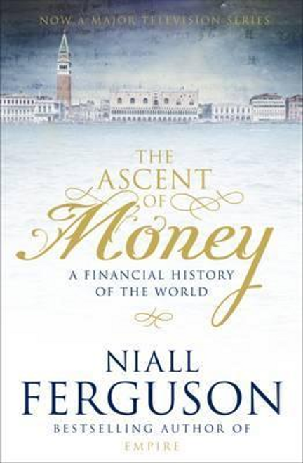 Ferguson, Niall / The Ascent of Money (Large Paperback)