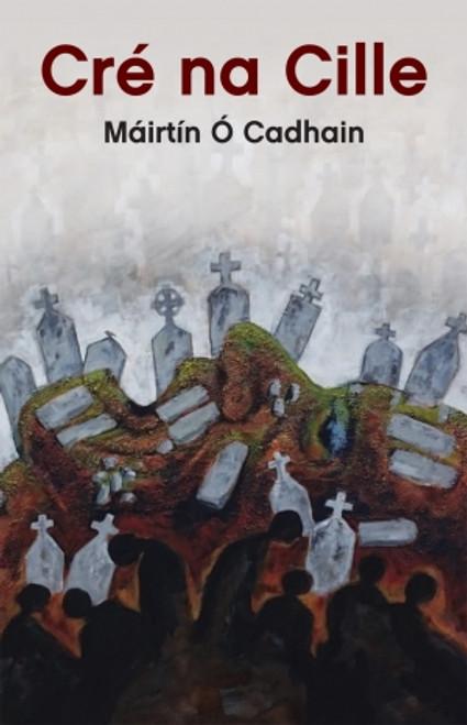 Ó Cadhain, Máirtín - Cré na Cille - HB - As Gaeilge - BRAND NEW