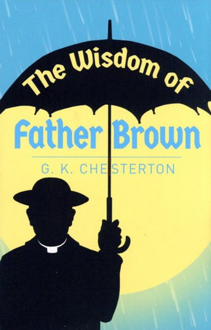 G.K. Chesterton - The Wisdom of Father Brown - PB - BRAND NEW
