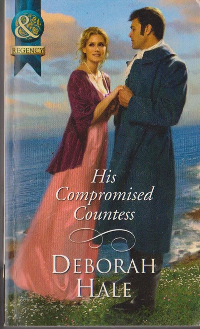 Mills & Boon / Regency / His Compromised Countess