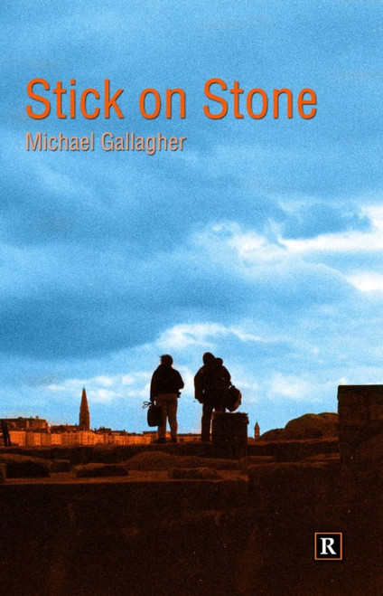 Gallagher, Michael - Stick on Stone - PB - Poetry - Revival Press, 2013 - SIGNED & Dedicated