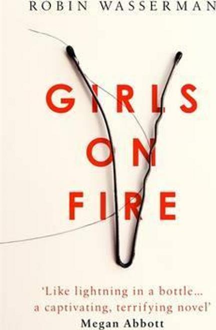Wasserman, Robin / Girls on Fire (Large Paperback)