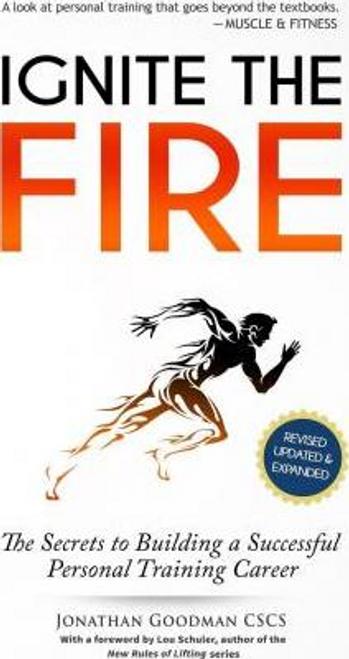 Goodman, Jonathan / Ignite the Fire (Large Paperback)