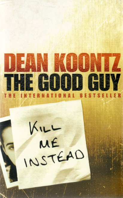 Koontz, Dean / The Good Guy