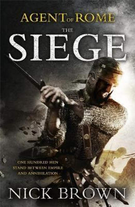 Brown, Nick / The Siege : Agent of Rome 1 (Large Paperback)