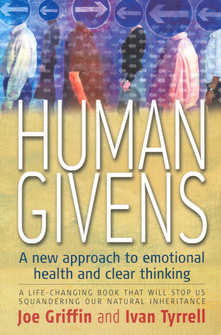 Griffin, Joe / Human Givens (Large Paperback)