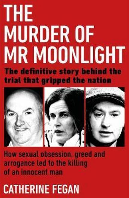Fegan, Catherine / The Murder of Mr Moonlight (Large Paperback)