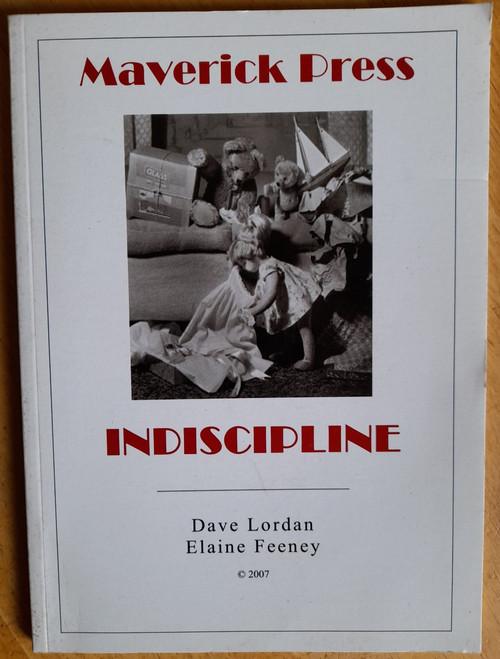 Lordan, Dave & Feeney, Elaine - Indiscipline - Poetry - 2007