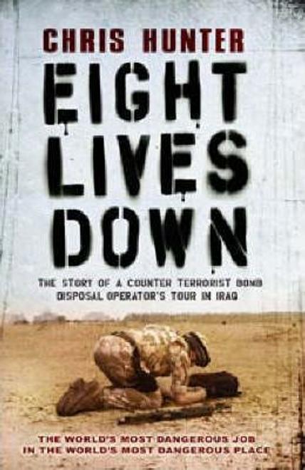 Hunter, Chris / Eight Lives Down (Large Paperback)