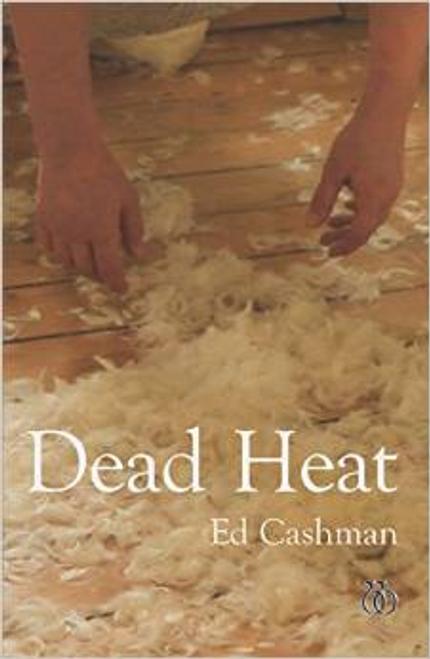 Cashman, Ed - Dead Heat - PB - Poetry - SIGNED & Dedicated - Bradshaw Poets