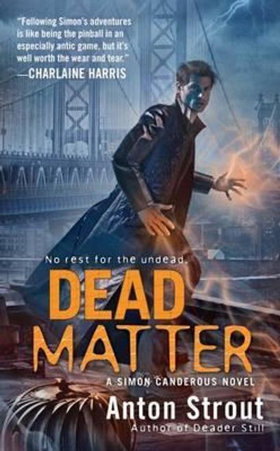 Strout, Anton / Dead Matter