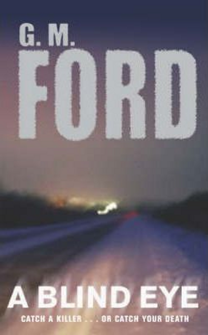 Ford, G. M. / A Blind Eye