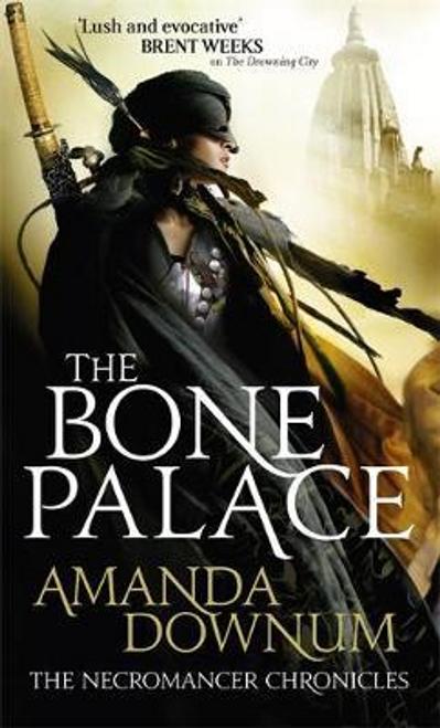 Downum, Amanda / The Bone Palace